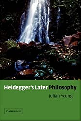 Heidegger's Later Philosophy
