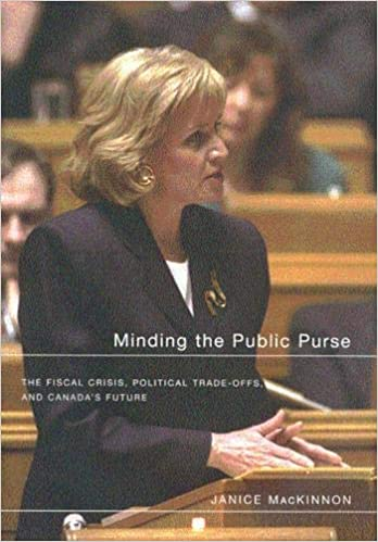 Minding the Public Purse and Canadas Future Political Trade-offs The Fiscal Crisis