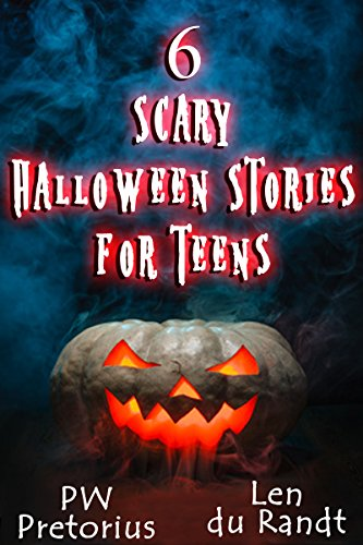 6 Scary Halloween Stories for Teens ()