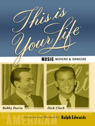 This Is Your Life Music Movers and Shakers - Bobby Darin and Dick Clark ()