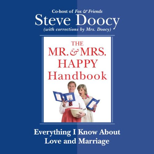 The Mr. And Mrs. Happy Handbook by Steve Doocy