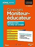 Concours Moniteur-éducateur - Épreuves écrite et orale - L'essentiel en 45 fiches - Concours 2015-2016