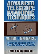 Advanced Telescope Making Techniques