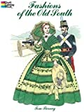 Fashions of the Old South Coloring Book (Dover Fashion Coloring Book)