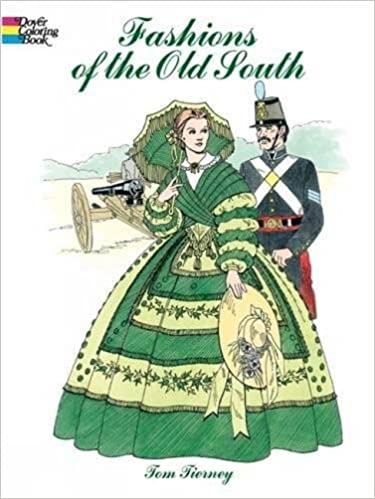 Fashions Of The Old South Coloring Book Dover Fashion