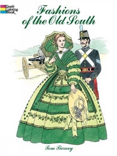 Fashions of the Old South Coloring Book (Dover Fashion Coloring Book) -