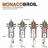 Monaco Bros - Promille Samba (Wenn ich die Frau...)