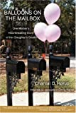 Balloons on the Mailbox, Chantal Hørup, 0595690521