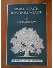 Simple Wealth, Inevitable Wealth 5th Edition