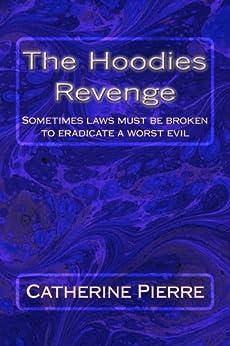 Hoodies Revenge Catherine Pierre ebook