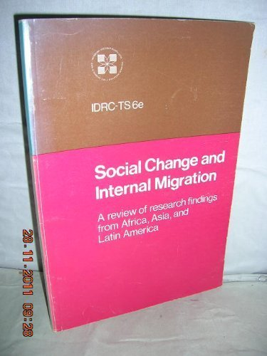 Social change and internal migration: A review of research findings from Africa, Asia and Latin America