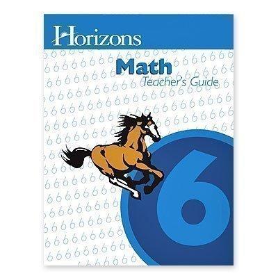 Horizons Mathematics, Grade 6, Teacher's Edition