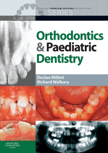 Download Clinical Problem Solving in Orthodontics and Paediatric Dentistry (Clinical Problem Solving in Dentistry) Pdf