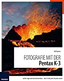 Fotografie mit der PENTAX K3
