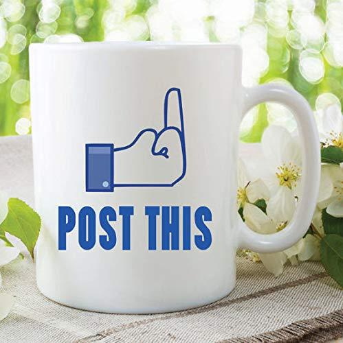 Novelty Mug Funny Facebook Status Post This Mug Gift Friend Boyfriend Gift Girlfriend Christmas Gift Secret Santa Idea Printed Mug Ceramic Cup - 11 ounces