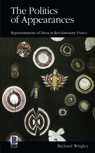 The Politics of Appearances: Representations of Dress in Revolutionary (Costumes In Denver)