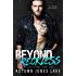 Beyond Reckless: Teller's Story, Part One (A Lost Kings Novel) (Lost Kings MC Book 8)