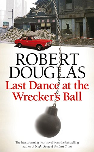 book cover of Last Dance at the Wrecker\'s Ball