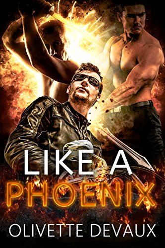 Like a Phoenix by Olivette Devaux | amazon.com