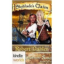 Plundered Chronicles: Skyblade's Claim (Kindle Worlds Novella) (The Skyblade Saga Book 2)