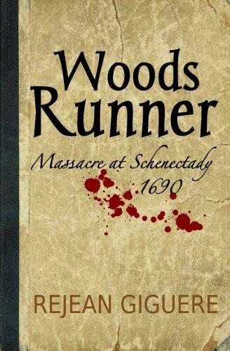 Wood Runner (Woods Runner: Massacre at Schenectady, 1690)