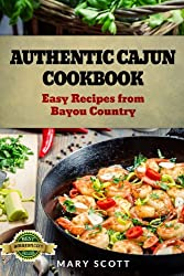 Authentic Cajun Cookbook: Easy Recipes from Bayou Country (English Edition)