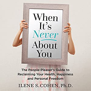 When It's Never About You Audiobook