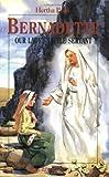 Bernadette: Our Lady's Little Servant (Vision Books)