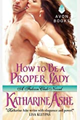 How to Be a Proper Lady: A Falcon Club Novel Kindle Edition