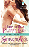 How to Be a Proper Lady: A Falcon Club Novel