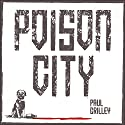 Poison City Audiobook by Paul Crilley Narrated by Peter Noble