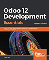 Odoo 12 Development Essentials, 4th Edition Front Cover
