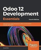 Odoo 12 Development Essentials, 4th Edition