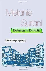 Exchange in Eichstätt (Kat Shergill Mysteries) (Volume 2)