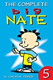 The Complete Big Nate: #5 (amp! Comics for Kids)