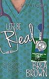 Let's Be Real (Nurse Nate Trilogy Book 2)