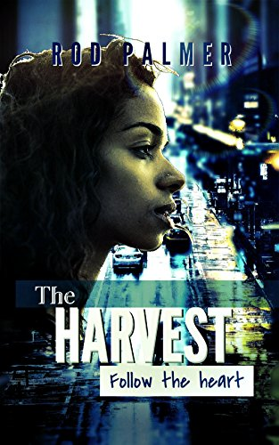 Search : The Harvest II: Follow The Heart