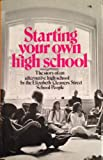 Starting Your Own High School, Elizabeth Cleaners Street School, 0394474147