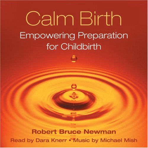 Read Online Calm Birth: Empowering Preparation for Childbirth PDF