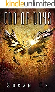 End of Days (Penryn & the End of Days Book 3)
