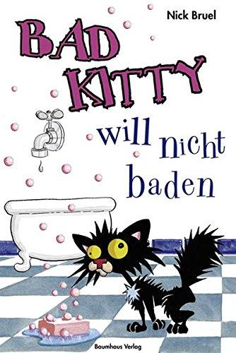 Bad Kitty will nicht baden (Baumhaus Verlag)