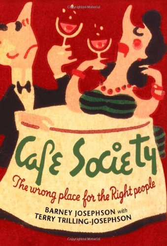 Read Online Cafe Society: The wrong place for the Right People (Music in American Life) PDF