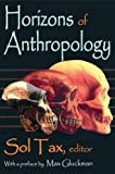 img - for Horizons of Anthropology book / textbook / text book