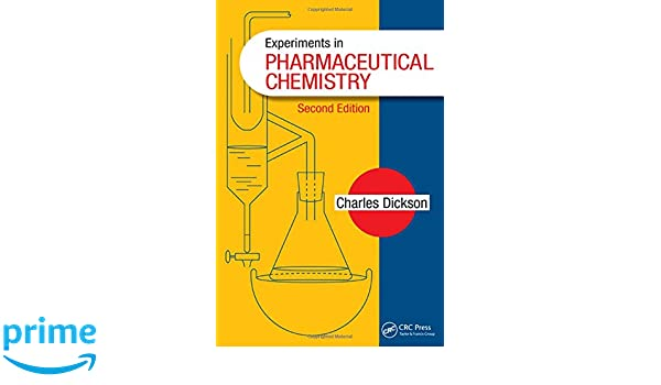 experiments in pharmaceutical chemistry 9781482225082 medicine rh amazon com Organic Chemistry Organic Chemistry Lab