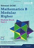 GCSE Mathematics Edexcel 2010: Spec B Higher Unit 2 Student Book (GCSE Maths Edexcel 2010)