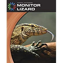 Monitor Lizard (21st Century Skills Library: Animal Invaders)