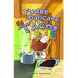 Fudge Pancake Tacos (Elliot and Gina)