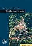 Burg Guttenberg Am Neckar, Grossmann, G. Ulrich and Haffner, Hans-Heinrich, 3795419573