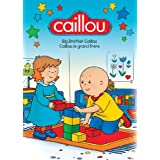 Caillou - Big Brother Caillou / Caillou - le grand frère