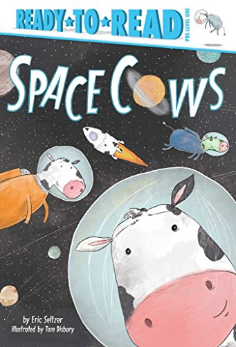 (Space Cows (Ready-to-Reads))